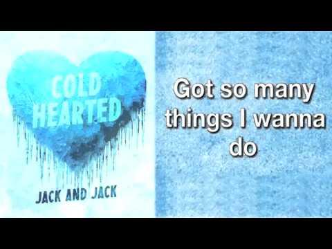 Cold Hearted - Jack & Jack (w/ Lyrics)