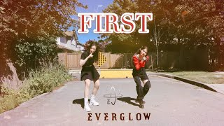 EVERGLOW (에버글로우) - FIRST - Full Dance Cover@Gloria and Elaine