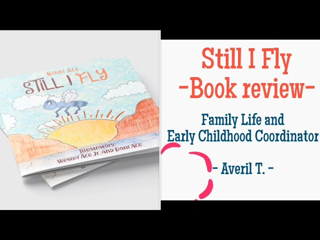 Children's Book Review: STILL I FLY by Nikki Ace