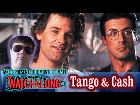 Take 3's Live WATCHALONG: Tango and Cash