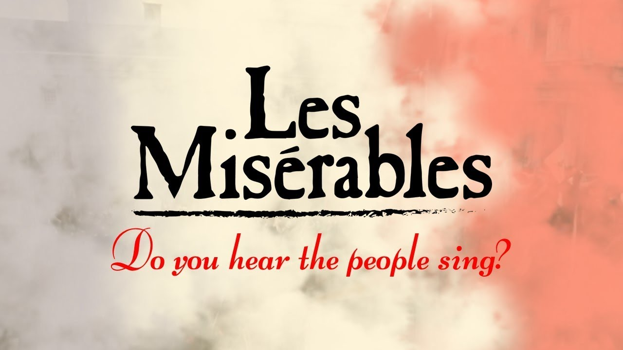 Do You Hear The People Sing Les Miserables Lyric Video Youtube