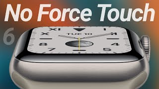 Apple Watch Series 6 Leaks & Rumors! No Force Touch...