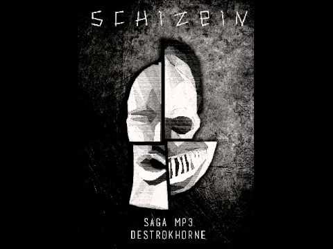 [SAGA MP3] Schizein - L'intégral