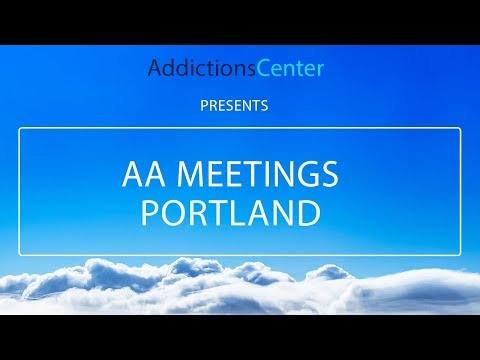 AA Meetings Portland - 24/7 Helpline Call 1(800) 615-1067
