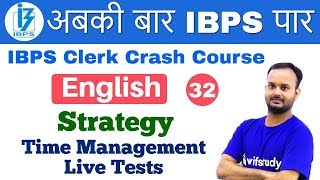 3:00 PM - IBPS Clerk 2018 | English by Sanjeev Sir | Strategy Time Management Live Tests