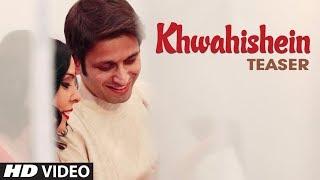 Khwahishein Song Teaser | Rachna Mankotia | Feat Saurabh Thakur