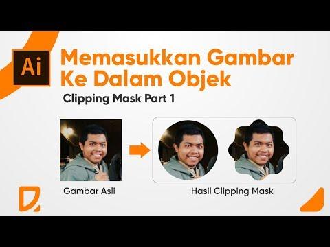 Memotong Dan Memasukan Foto Kedalam Objek -  Clipping Mask Part 1