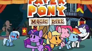 Paper Pony -Magic Duel- (Animation)