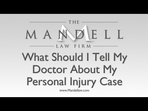 What Should I Tell My Doctor About My Injuries? - Chatsworth Personal Injury Lawyer - Mandell Law