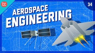 To The Moon & Mars - Aerospace Engineering: Crash Course Engineering #34