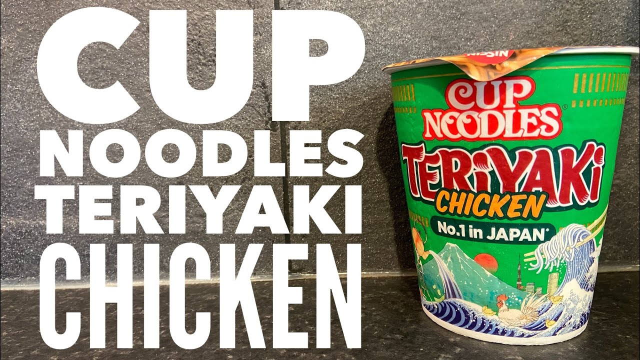 Nissin Cup Noodles Teriyaki Chicken Flavour | Nissin Foods