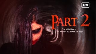 Download Video Kannada Short Film  | Part 2 | The untold story | English Subtitles - by Ashish Paunarkar MP3 3GP MP4