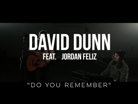 Do You Remember - David Dunn and Jordan Feliz (Jarryd James cover)