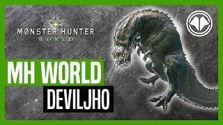 Monster Hunter: World - Deviljho (combat)