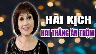 Hài Kịch Hai Thằng Ăn Trộm - Túy Hồng La Thoại Tân Bảo Ân vở hài kịch hay nhất