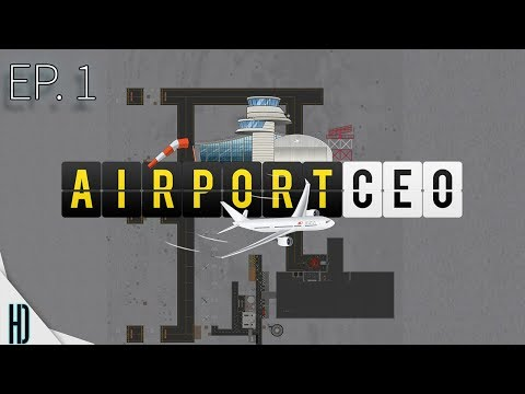 Airport CEO Season 1 Ep-1 | General Aviation, Fuel Depot, Terminal, Gates, And More! | 4K 60fps