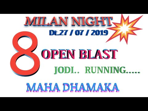 Repeat MILAN NIGHT DT 27 7  2019 STRONG OPEN DON'T MISS by SR Super
