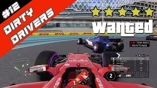 Dirty Drivers give me a Wanted Level?! F1 2017 #12