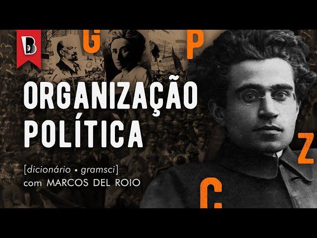 Teorias marxistas da organização política | Lênin, Rosa e Gramsci sobre o espontaneísmo
