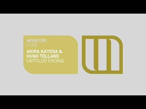Akira Kayosa & Hugh Tolland - Untitled Ending (Preview)