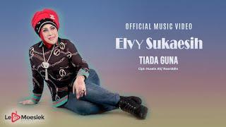 Elvy Sukaesih - Tiada Guna (Official Music Video)