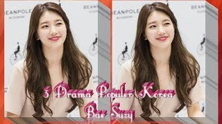 Video Top 3 Drama Terbaik Korea Bae Suzy download MP3, 3GP, MP4, WEBM, AVI, FLV September 2018