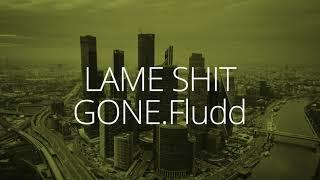 LAME SHIT – GONE.Fludd – 8D Audio (Russian)