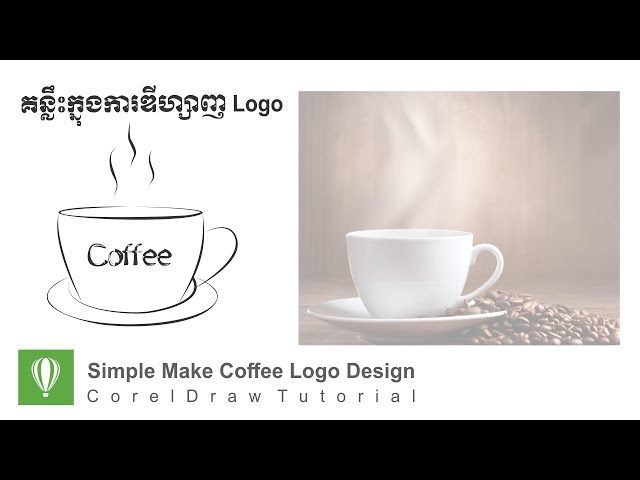 Coreldraw Tutorial | Simple Make Coffee Logo Design