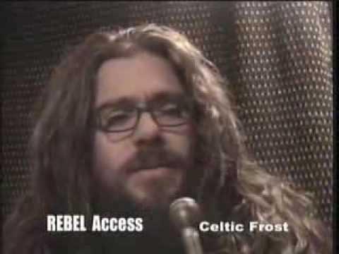 Rebel Access tv s Celtic Frost