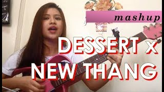 Dessert by Dawin & New Thang by Redfoo (MASH UP)