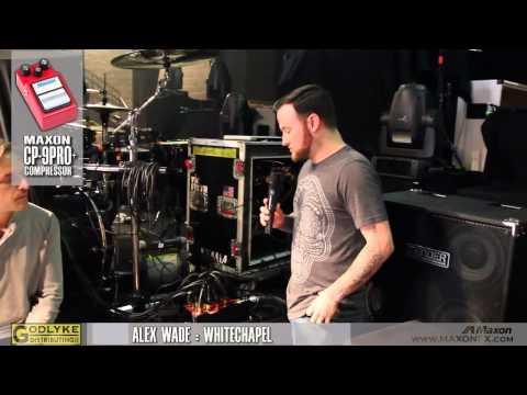 HEAR THEIR GEAR - Whitechapel's Alex Wade - Maxon Gear Review