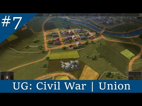 UG: Civil War | Union - Part 7: The Total Defeat of the Unio