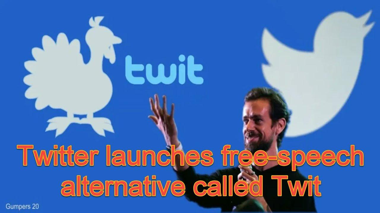Twitter launches free speech alternative called Twit
