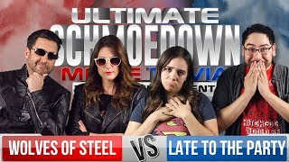 Wolves of Steel VS Late to the Party - Ultimate Schmoedown Team Tournament - Round 2