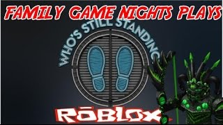 Family Game Nights Plays: Roblox - Who's still standing (PC)