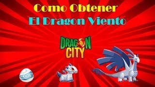 Como Obtener El Dragon Viento De Dragon City