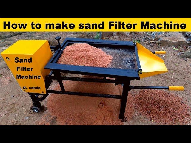 How to make sand Filter Machine