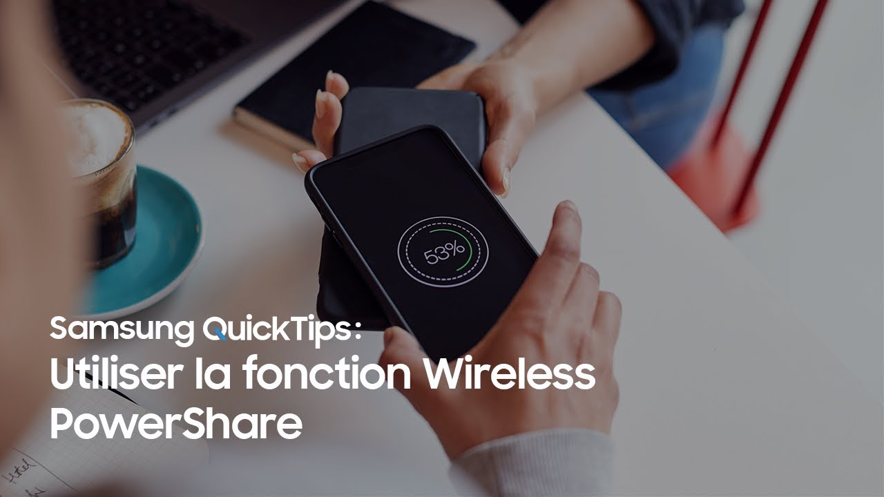 Samsung QuickTips – How To: Comment utiliser la function Wireless PowerShare?