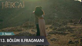 Hercai 13. Bölüm 2. Fragmanı