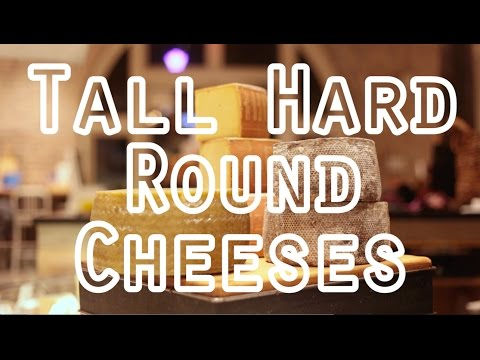 How To Cut Cheese: Tall Hard Round