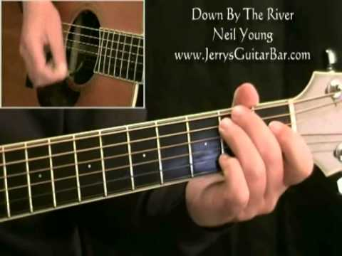 How To Play Neil Young Down By The River Acoustic (intro only)