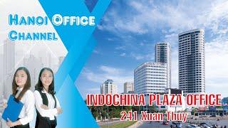IPH Tower | Indochina Plaza Hanoi | 241 Xuân Thuỷ | Văn Phòng Cho Thuê | 099 323 6568