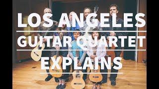 The Los Angeles Guitar Quartet explains La Mancha Guitars