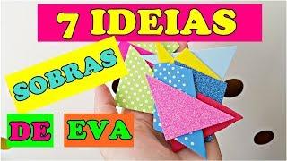 7 Ideias Fofas com Sobras de E.V.A!