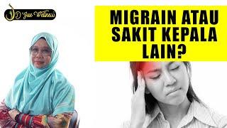 Download Dr jue..  Migraine atau sakit kepala lain?