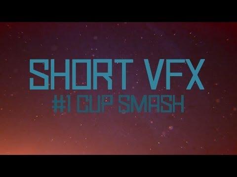 Short VFX #1: Smash
