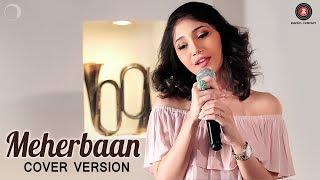 Meherbaan Cover Version | Shriya Pareek