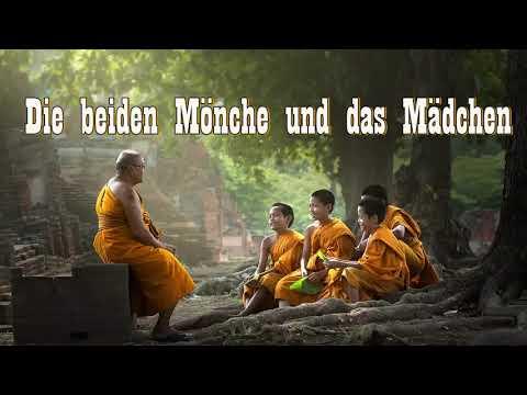 Die beiden Mönche und das Mädchen ( eine buddhistische Geschichte )
