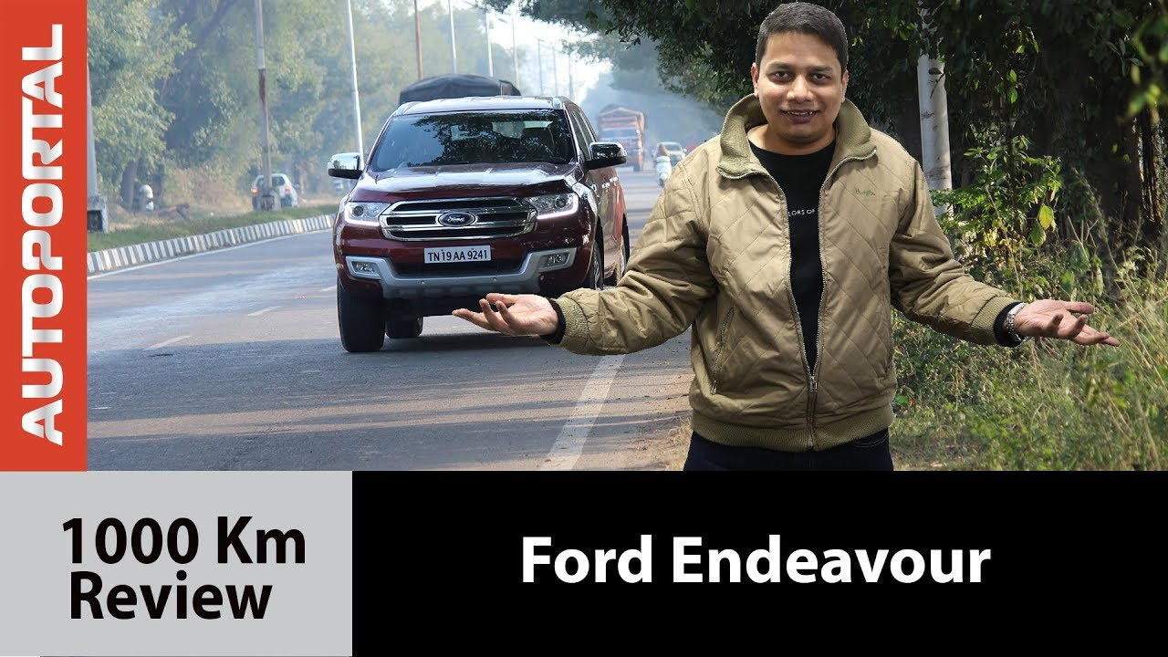 Ford Endeavour 1000 Km Review – Autoportal