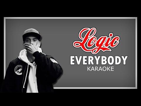Logic - EVERYBODY (Karaoke Version)